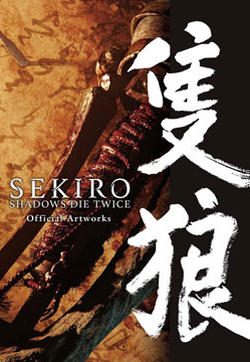 SEKIRO - SHADOWS DIE TWICE Official Artworks的封面图